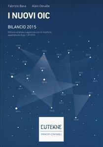 I nuovi OIC. Bilancio 2015