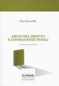 Abuso del diritto e conseguenze penali