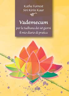 Vademecum per la Sadhana dei 40 giorni. Il mio diario di pratica.pdf