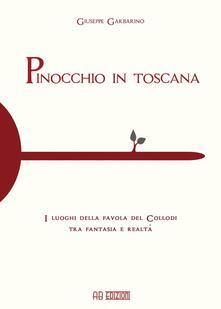Antondemarirreguera.es Pinocchio in Toscana. I luoghi della favola del Collodi tra fantasia e realtà Image