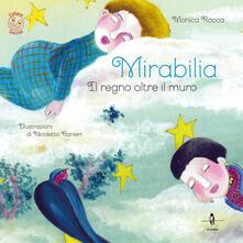 Mirabilia. Il regno oltre il muro. Con Contenuto digitale per download e accesso on line.pdf