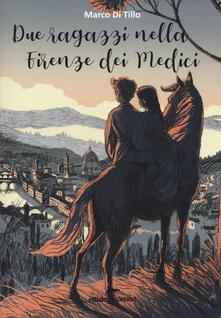 Due ragazzi nella Firenze dei Medici.pdf