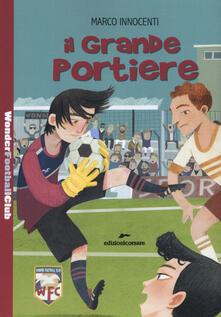 Vitalitart.it Il grande portiere. Wonder Football Club. Vol. 4 Image
