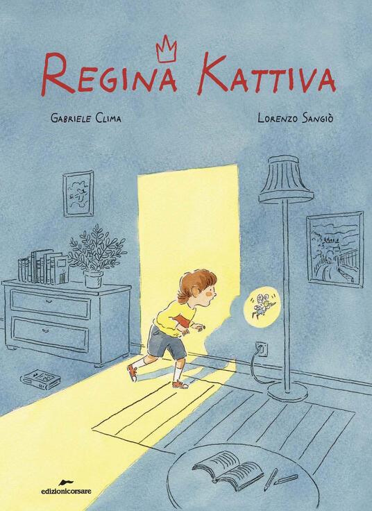 Regina Kattiva. Ediz. a colori - Gabriele Clima - copertina