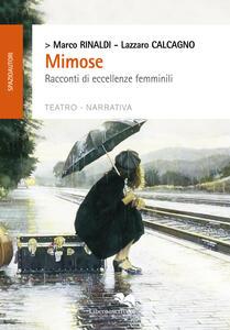 Mimose. Racconti di eccellenze femminili
