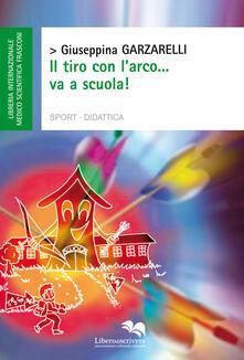 Milanospringparade.it Il tiro con l'arco...va a scuola! Image