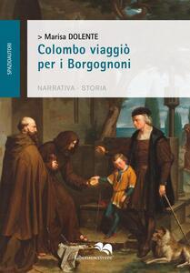 Colombo viaggiò per i Borgognoni