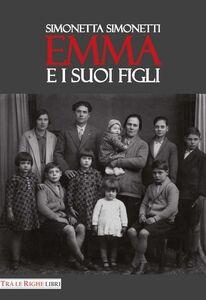 Libro Emma e i suoi figli Simonetta Simonetti
