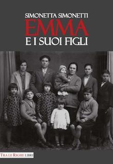 Emma e i suoi figli - Simonetta Simonetti - copertina