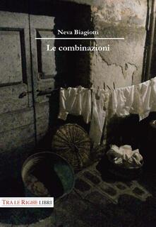Le combinazioni - Neva Biagiotti - copertina
