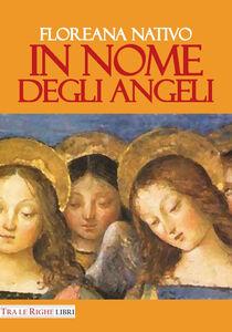 Libro In nome degli angeli Floreana Nativo