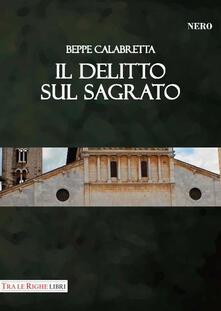 Il delitto sul sagrato - Beppe Calabretta - copertina