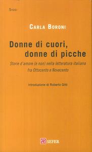 Donne di cuori, donne di picche. Storie d'amore (e non) nella letteratura italiana fra Ottocento e Novecento