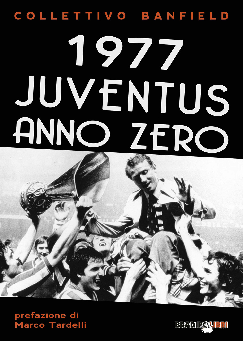 Image of 1977 Juventus anno zero