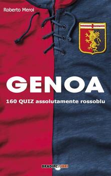 Genoa. 160 quiz assolutamente rossoblu.pdf