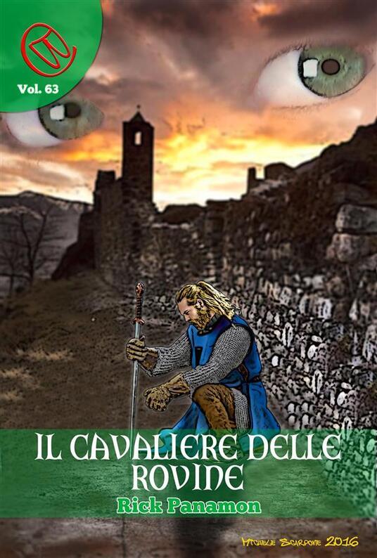 Il cavaliere delle rovine - Rick Panamon - ebook