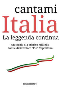 Cantami Italia. La leggenda continua