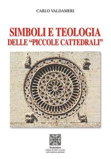 Squillogame.it Simboli e teologia delle «piccole cattedrali» Image