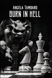 Burn in hell. Ediz. italiana