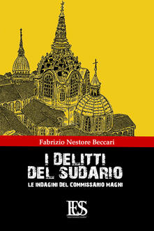 I delitti del sudario. Le indagini del commissario Magni - Fabrizio N. Beccari - copertina