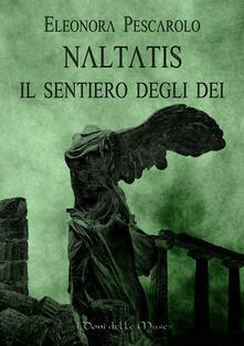 Grandtoureventi.it Naltatis. Il sentiero degli dei Image