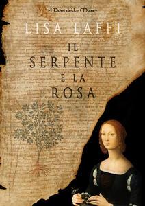 Il serpente e la rosa - Lisa Laffi - copertina