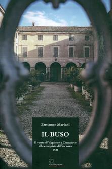 Promoartpalermo.it Il Buso. Conte di Carpaneto e Vigoleno alla conquista di Piacenza 1521 Image
