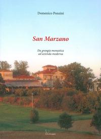 San Marzano. Da grangia monastica ad azienda moderna - Ponzini Domenico - wuz.it
