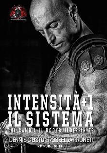 Intensità+1. Il sistema che cambia il bodybuilder in te.pdf