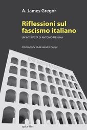 Riflessioni sul fascismo italiano. Un'intervista di Antonio Messina