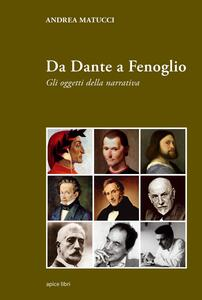 Da Dante a Fenoglio. Gli oggetti della narrativa