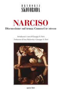 Narciso. Discussione sul tema: Conosci te stesso