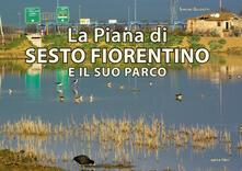 Listadelpopolo.it La Piana di Sesto Fiorentino e il suo parco Image