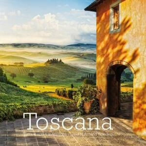Toscana. Terra d'arte e meraviglie-Land of art and wonders