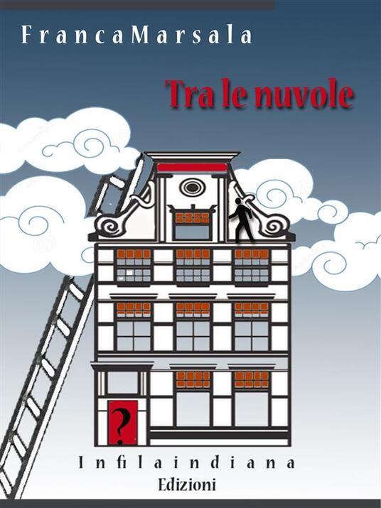 Tra le nuvole - Franca Marsala - ebook