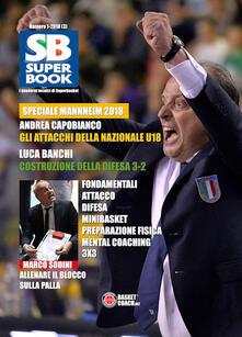 Grandtoureventi.it SuperBook. I quaderni tecnici di Superbasket (2018). Ediz. illustrata. Vol. 1 Image