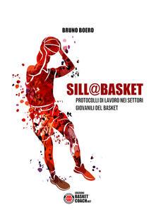 3tsportingclub.it Sill@basket. Protocolli di lavoro nei settori giovanili del basket Image