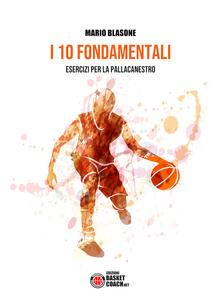 Premioquesti.it I 10 fondamentali. Esercizi per la pallacanestro Image
