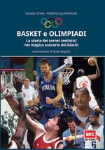 Basket e Olimpiadi. La storia dei tornei cestistici nel magico scenario dei Giochi