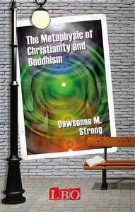Themetaphysic of christianity and buddhism
