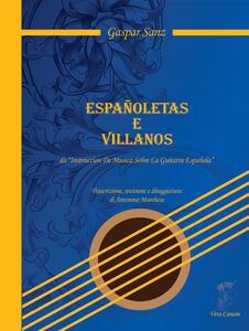 Españoletas e villanos da «Instruccion De Musica Sobre La Guitara Española». Trascrizione, revisione e diteggiatura di Antonino Marchese