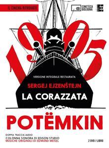 La corazzata Potëmkin. Un film di S. ?jzenstejn. 2 DVD. Con libro.pdf