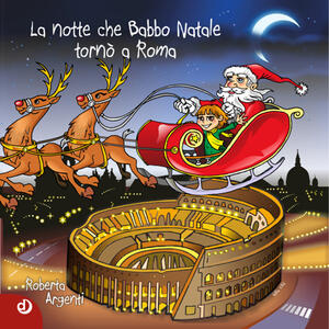La notte che Babbo Natale tornò a Roma