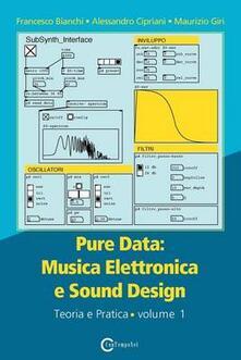 Voluntariadobaleares2014.es Pure data: musica elettronica e sound design. Vol. 1: Teoria e pratica. Image