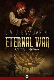 Squillogame.it Vita Nova. Eternal war. Vol. 2 Image