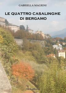 Le quattro casalinghe di Bergamo