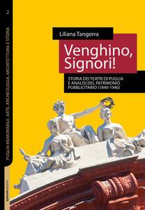 Venghino, signori! Storia dei teatri di Puglia e analisi del patrimonio pubblicitario (1840-1940)