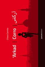 Libro 'Arkad. Corro- 'Arkad. I run. Ediz. bilingue Chiara Cannito Paolo Azzella