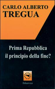 Prima Repubblica. Il principio della fine?