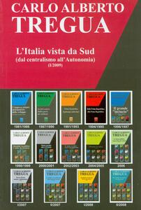 L' Italia vista da Sud (dal centralismo all'autonomia)